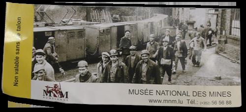Eintrittskarte für das Musée National des Minesin Rumelange